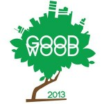 Good Wood 2013 - Sostenibilità, Tecnologia, Innovazione